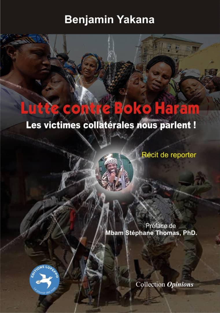 Lutte contre Boko Haram: les victimes nous parlent!!