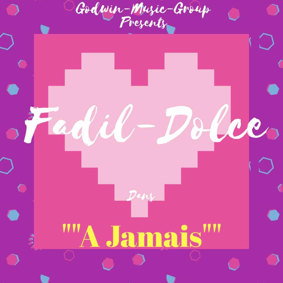 Fadil Dolce - A Jamais