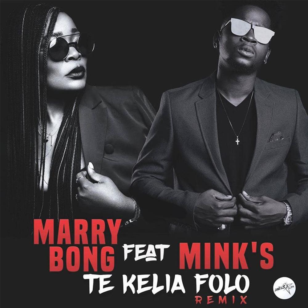 Marry Bong feat  Mink's - Te Kelia Folow Remix