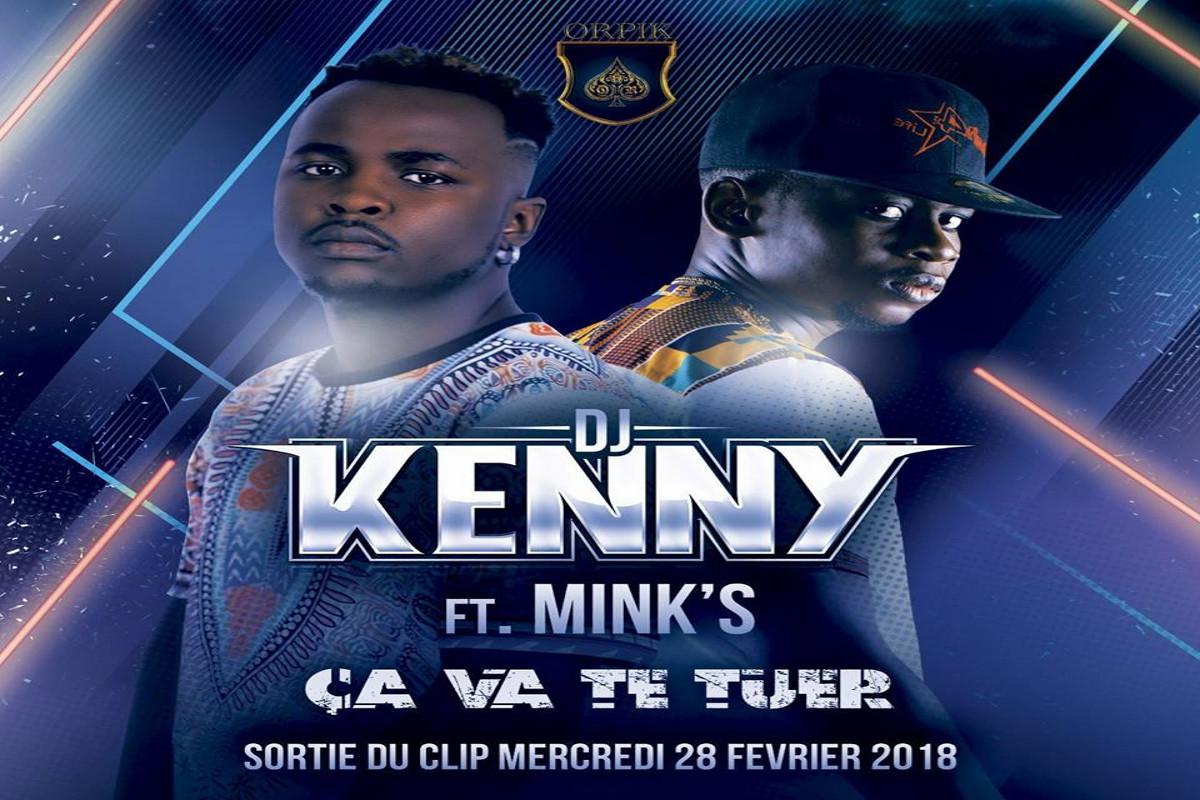 Dj Kenny feat Mink's - Ça Va Te Tuer