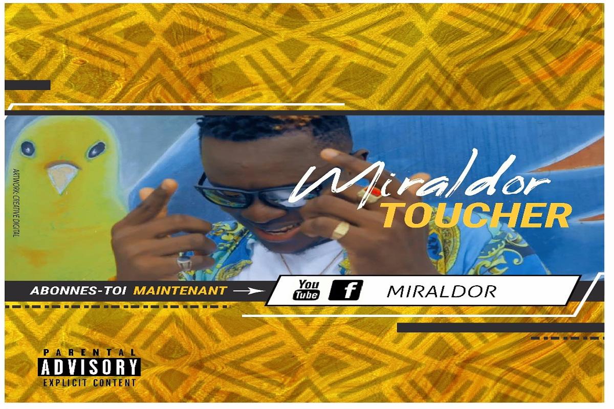 Miraldor - Toucher