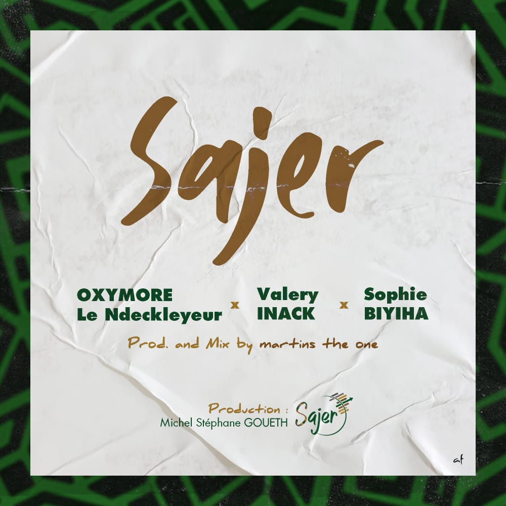 Valery Inack, Oxymore le Ndeckleyeur, Sophie Biyiha - SAJER